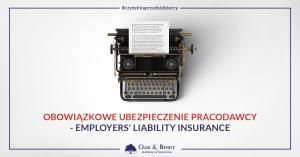 Obowiązkowe ubezpieczenie pracodawcy - Employers' Liability Insurance