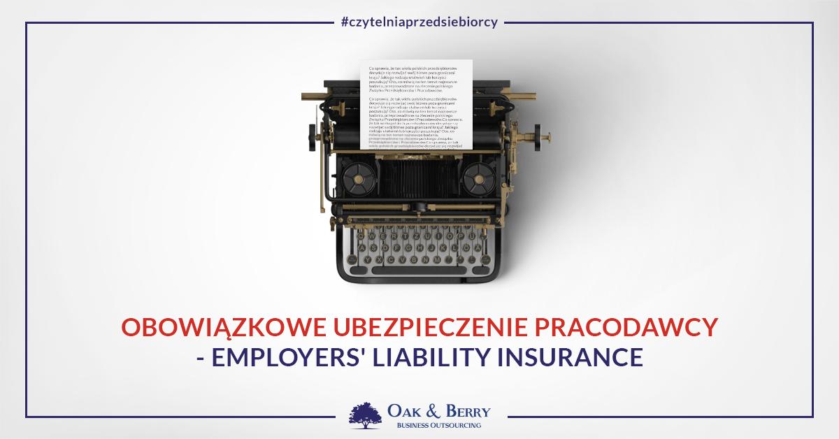 Obowiązkowe ubezpieczenie pracodawcy – Employers' Liability Insurance