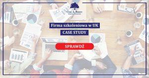 Firma szkoleniowa w UK CASE STUDY - grafika z przyciskiem