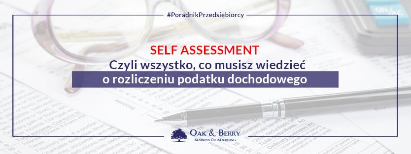 Self Assessment – wszystko, co musisz wiedzieć o rozliczeniu podatku dochodowego