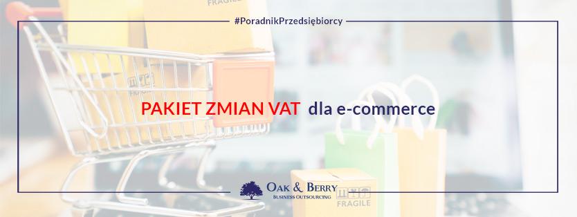 Pakiet zmian VAT dla e-commerce
