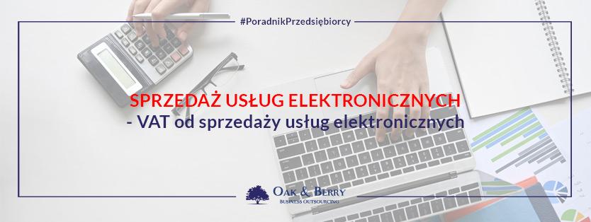 Sprzedaż usług elektronicznych – VAT od sprzedaży usług elektronicznych